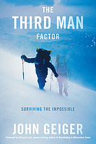 The third man factor : surviving the impossible