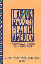 Labor markets in Latin America : combining social protection with market flexibility