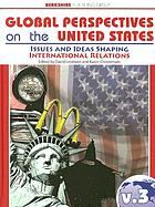 Global perspectives on the United States : a nation by nation survey