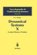 Dynamical systems X : general theory of vortices