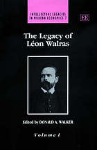 The legacy of Léon Walras