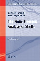 The finite element analysis of shells : fundamentals