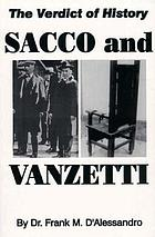 The verdict of history on Sacco and Vanzetti