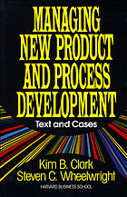 Managing new product and process development : text and cases