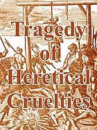 Theatrum crudelitatum haereticorum nostri temporis