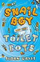Snail boy and the toilet bots