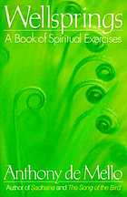 Wellsprings : a book of spiritual exercises