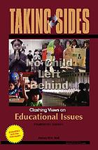 Taking sides : clashing views on educational issue
