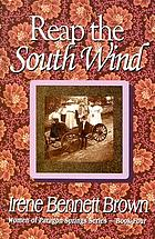 Reap the south wind