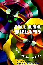Iguana dreams : new Latino fiction