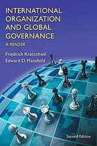 International organization and global governance : a reader