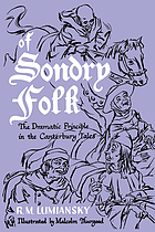 Of sondry folk; the dramatic principle in the Canterbury tales