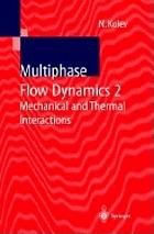 multiphase flow dynamics 3 kolev nikolay ivanov