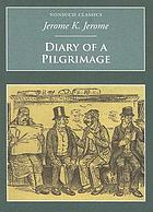 Diary of a pilgrimage : and six essays
