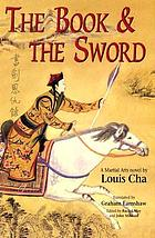 The book and the sword : a martial arts novel