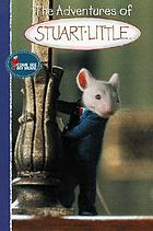 The adventures of Stuart Little : a Columbia Pictures presentation