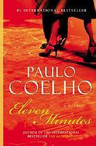 Eleven minutes : a novel
