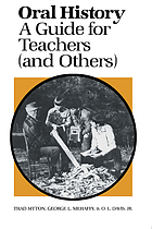 Oral history : a guide for teachers (and others)