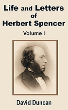 Life and letters of Herbert Spencer