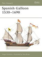 The Spanish galleon, 1530-1690