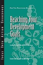 Reaching your development goals