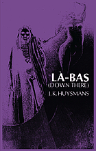 Down there (Là bas) : a study in satanism