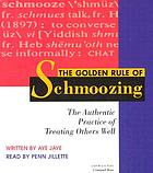 The golden rule of schmoozing the authentic practice of treating others well