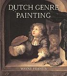 Dutch seventeenth-century genre painting : its stylistic and thematic evolution