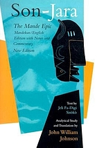 Son-Jara : the Mande epic : Mandekan/English edition with notes and commentary