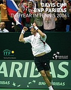 Davis Cup by BNP Paribas : the year in tennis 2006