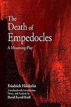 The death of Empedocles a mourning-play