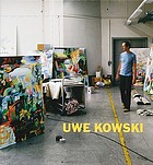 Uwe Kowski : Gemälde und Aquarelle 2000-2008 = paintings and watercolors 2000-2008