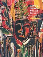David C. Driskell : artist and scholar
