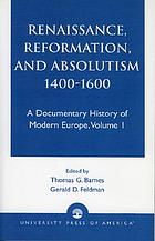 Renaissance, Reformation, and Absolutism, 1400-1660