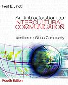 An introduction to intercultural communication : identities in a global community