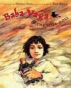 Baba Yaga & the wise doll : a traditional Russian folktale