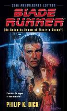 Blade runner : (Do androids dream of electric sheep)
