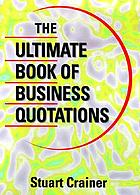 The ultimate book of business quotations