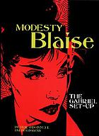 Modesty Blaise : the Gabriel set-up