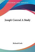 Joseph Conrad : a study