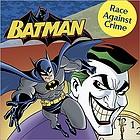Batman : race against crime
