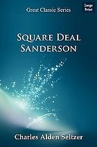 Square Deal Sanderson