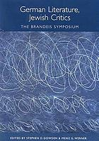 German literature, Jewish critics : the Brandeis symposium