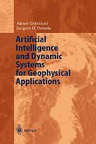 Artificial intelligence and dynamic systems for geophysical applications : with 14 tables