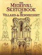 The sketchbook of Villard de Honnecourt