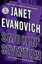 Smokin' seventeen : a Stephanie Plum novel