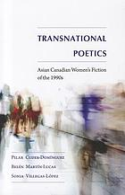 Transnational poetics : Asian Canadian women's fiction of the 1990s