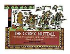 The Codex Nuttall : a picture manuscript from ancient Mexico : the Peabody Museum facsimile