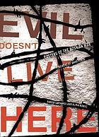 Evil doesn't live here : posters from the Bosnian War