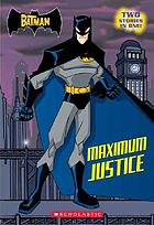 Batman, maximum justice